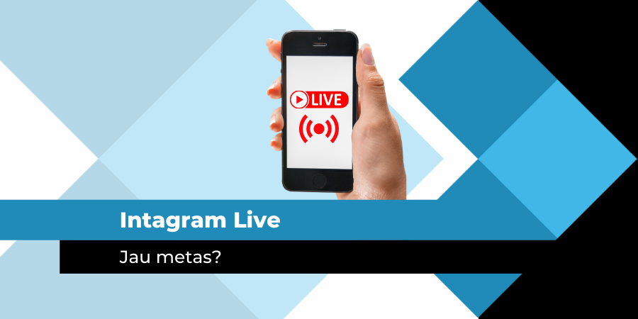 Instagram Live. Jau metas?