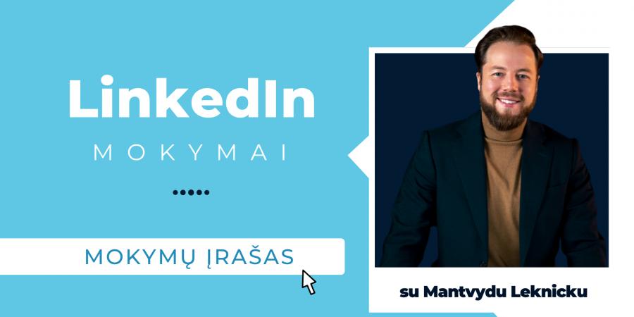 LinkedIn mokymų įrašas su Mantvydu Leknicku