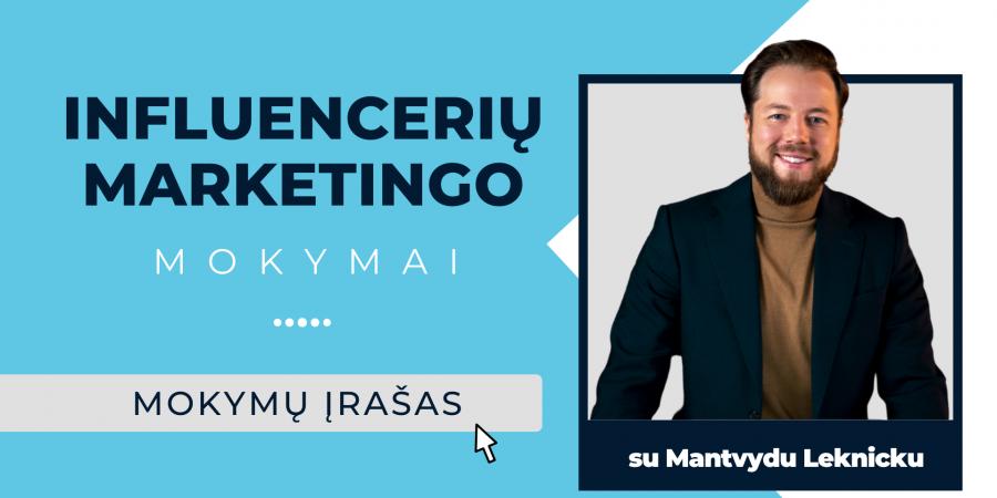 2 valandų influencerių marketingo mokymai su Mantvydu Leknicku