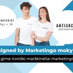 Designed by Marketingo mokykla: kaip gimė ironiški marškinėliai marketingistams?